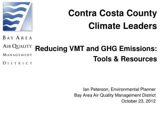 Contra Costa County Climate Leaders Reducing VMT and GHG Emissions: Tools & Resources