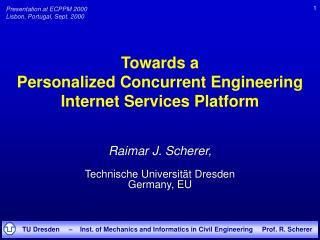 Towards a  Personalized Concurrent Engineering Internet Services Platform