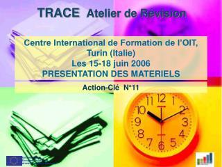 TRACE   Atelier de R�vision