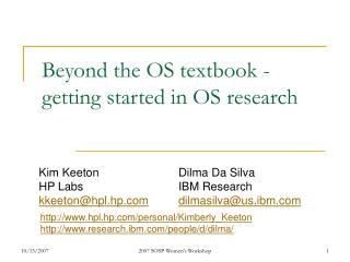 Beyond the OS textbook - getting started in OS research