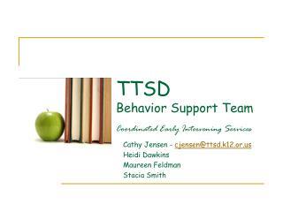 TTSD  Behavior Support Team
