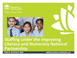 Staffing under the Improving Literacy and Numeracy National Partnership