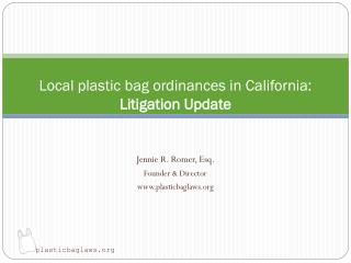 Local plastic bag ordinances in California: Litigation Update
