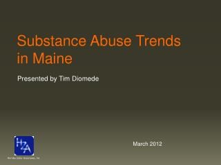 Substance Abuse Trends in Maine