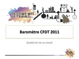 Baromètre CFDT 2011