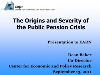 The Origins and Severity of the Public Pension Crisis