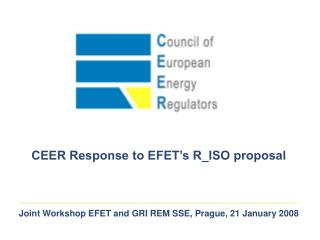Joint Workshop EFET and GRI REM SSE,  Prague, 21 January 2008