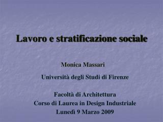 Lavoro e stratificazione sociale