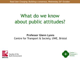 What do we know about public attitudes?