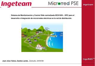 Sistema de Monitorización y Control Web centralizado IEC61850 – OPC para el