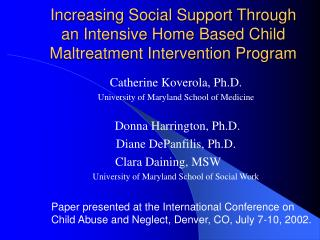 Increasing Social Support Through an Intensive Home Based Child Maltreatment Intervention Program