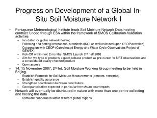 Progress on Development of a Global In-Situ Soil Moisture Network I
