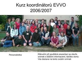 Kurz koordinátorů EVVO  2006/2007