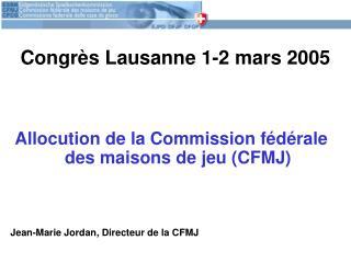 Congrès Lausanne 1-2 mars 2005