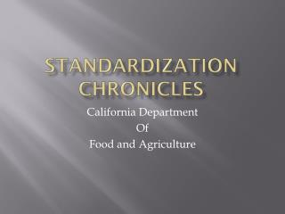 Standardization Chronicles