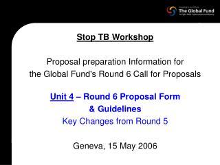 Stop TB Workshop Proposal preparation Information for