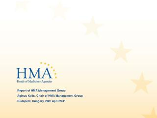 Report of HMA Management Group Aginus Kalis, Chair of HMA Management Group