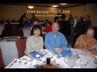 CFMS Banquet Nov. 7, 2009 Photos by Jonathan North