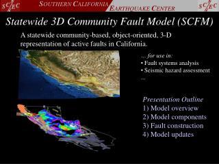 Statewide 3D Community Fault Model (SCFM)