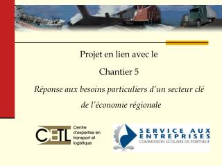 Centre d'expertise en transport et logistique ( CETL )