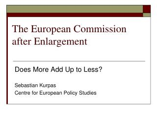 The European Commission after Enlargement