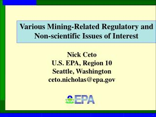 Various Mining-Related Regulatory and  Non-scientific Issues of Interest