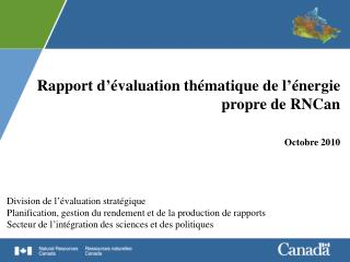 Rapport d��valuation th�matique de l��nergie propre de RNCan  Octobre 2010