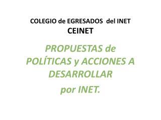 COLEGIO de EGRESADOS  del INET CEINET
