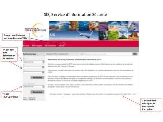 SIS, Service d'Information Sécurité