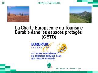 La Charte Européenne du Tourisme Durable dans les espaces protégés (CETD)