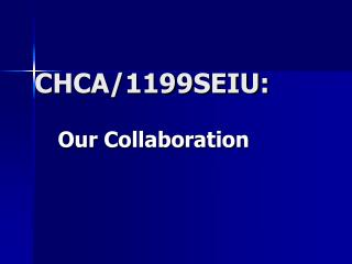 CHCA/1199SEIU: