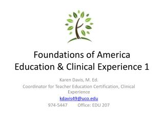 Foundations of America Education & Clinical Experience 1