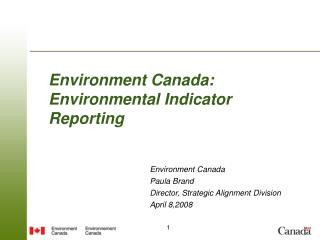 Environment Canada: Environmental Indicator Reporting