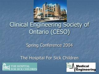 Clinical Engineering Society of Ontario (CESO)