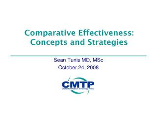 Comparative Effectiveness: Concepts and Strategies