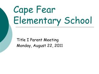 Cape Fear  Elementary School