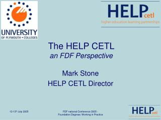 The HELP CETL  an FDF Perspective