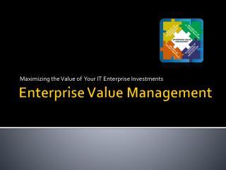 Enterprise Value Management