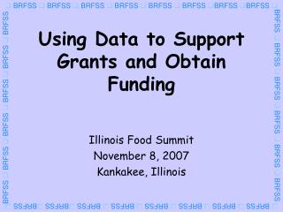 Using Data to Support Grants and Obtain Funding