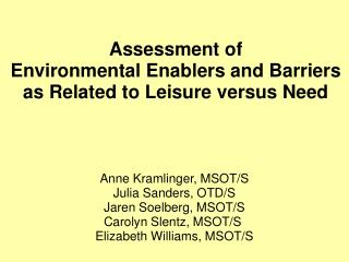 Assessment of  Environmental Enablers and Barriers  as Related to Leisure versus Need