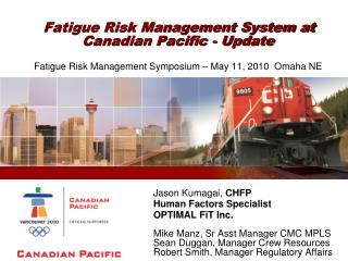 Fatigue Risk Management System at Canadian Pacific - Update