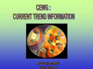 CEWG : CURRENT TREND INFORMATION