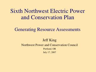 Sixth Northwest Electric Power and Conservation Plan Generating Resource Assessments