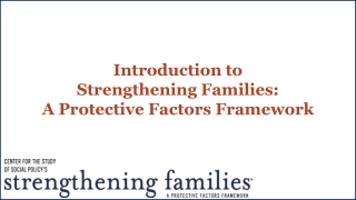 Introduction to Strengthening Families