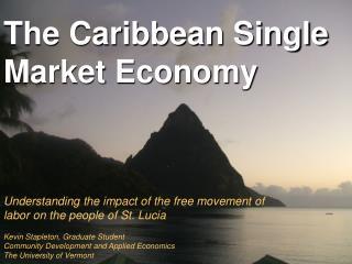 The Caribbean Single Market Economy