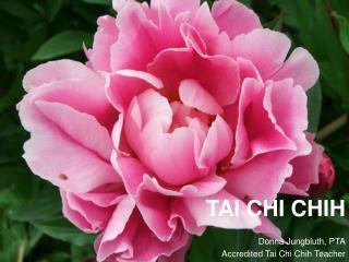 TAI CHI CHIH