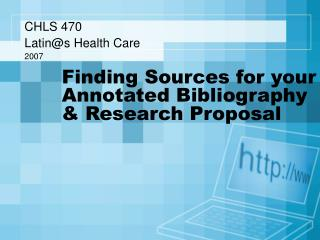 Finding Sources for your Annotated Bibliography & Research Proposal