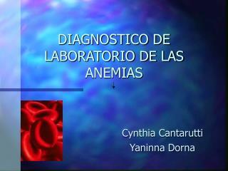 DIAGNOSTICO DE LABORATORIO DE LAS ANEMIAS