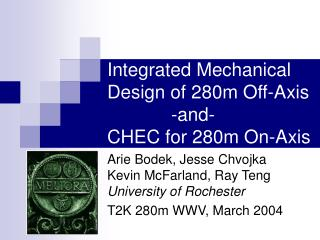 Integrated Mechanical Design of 280m Off-Axis 		-and- CHEC for 280m On-Axis