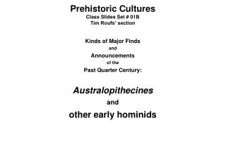 Prehistoric Cultures Class Slides Set  01B Tim Roufs  section